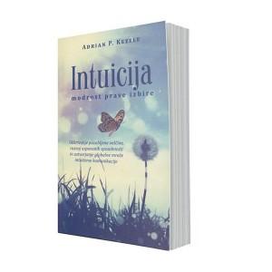 Intuicija – modrost prave izbire