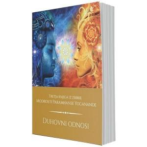 Duhovni odnosi - Zaživite v harmoniji