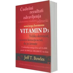 Vitamin D3 – čudežni rezultati zdravljenja z ekstremno visokimi odmerki sončnega hormona