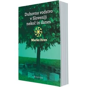 Duhovno vodstvo v Sloveniji nekoč in danes