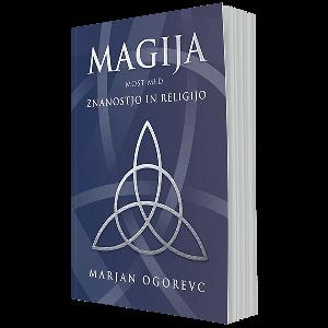 Magija – most med znanostjo in religijo
