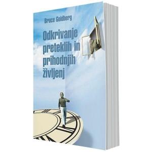 Odkrivanje preteklih in prihodnjih življenj (e-knjiga)