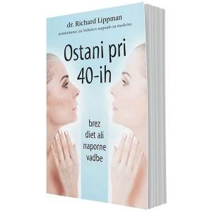 Ostani pri 40-ih – brez diet ali naporne vadbe (e-knjiga)