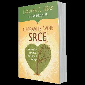 Ozdravite svoje srce - Kako najti mir po razhodu, ločitvi ali smrti bližnjega