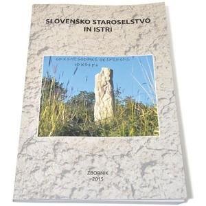 Slovensko staroselstvo in Istri (zbornik)