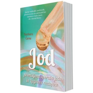 Jod – premišljena uporaba joda in Lugolove raztopine (e-knjiga)