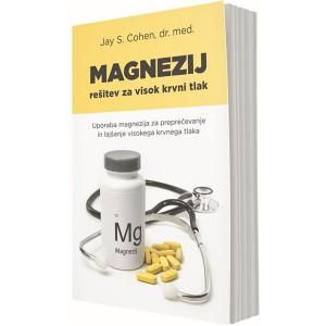 Magnezij - rešitev za visok krvni tlak (e-knjiga)