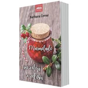 Marmelade in želeji z zelišči (druga, razširjena izdaja)