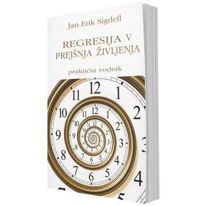 Regresija v prejšnja življenja – praktični vodnik (e-knjiga)