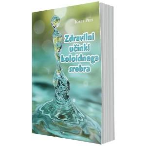 Zdravilni učinki koloidnega srebra (e-knjiga)
