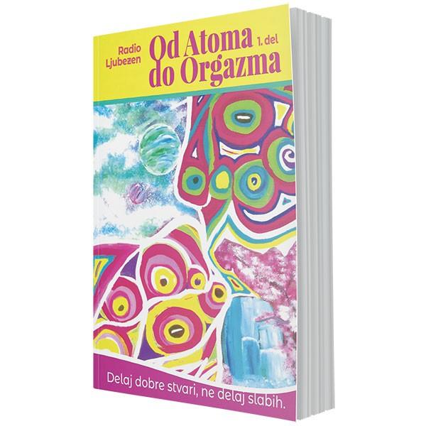 Od Atoma do Orgazma